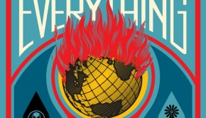 The This Changes Everything movie poster, designed by Shepard Fairey. It shows a planet on fire being held up by two hands, wind energy, and the toxic symbol of environmental pollutants.